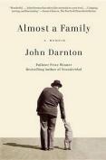 Almost a Family: A Memoir