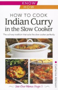 How to Cook Indian Curry in the Slow Cooker