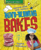 Mind-blowing Bakes