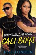 Cali Boys: Boyfriend Season