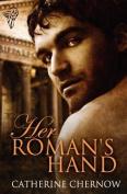 Her Roman's Hand
