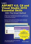 Learn ASP.NET 4.0, C# and Visual Studio 2010 Essential Skills with the Smart Method