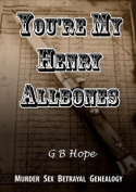 You're My Henry Allbones