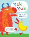 Yak Yuk [Board Book]