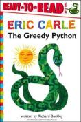 The Greedy Python (Ready-To-Read - Level 1