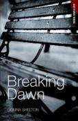 Breaking Dawn (Cutting Edge