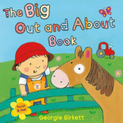 The Big Out and About Book [Board book]