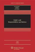 Tort Law Responsibilities & Redress, Third Edition