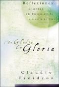 De gloria en gloria [Spanish]
