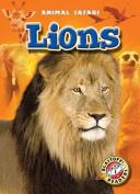 Lions (Blastoff! Readers