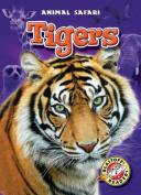 Tigers (Blastoff! Readers