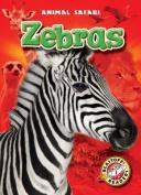 Zebras (Blastoff! Readers
