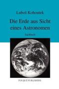 Die Erde Aus Sicht Eines Astronomen [GER]