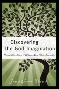 Discovering the God Imagination