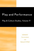 Play and Performances