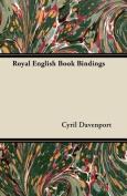 Royal English Book Bindings