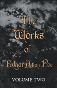The Works of Edgar Allan Poe - Volume Two