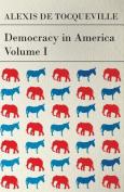 Democracy in America - Volume I