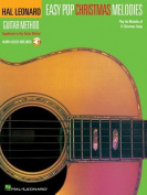 Easy Pop Christmas Melodies (Hal Leonard Guitar Method