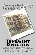 Tenement Dwellers