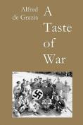 A Taste of War