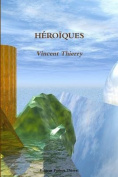 Heroiques [FRE]