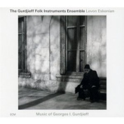 Georges I. Gurdjieff - Music of Georges I. Gurdjieff