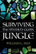 Surviving the Stained-Glass Jungle