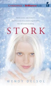 Stork (Stork Trilogy) [Audio]