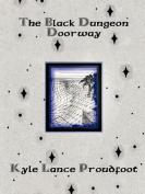 The Black Dungeon Doorway