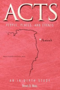 Acts: An In-Depth Study