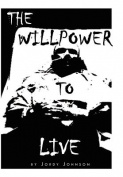The Willpower to Live