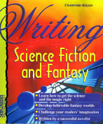 Writing Science Fiction and Fantasy [With CDROM]