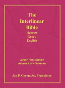 Interlinear Hebrew Greek English Bible-PR-FL/OE/KJV Large Print Volume 4 [Large Print]