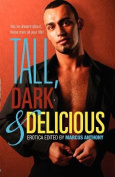 Tall, Dark, and Delicious