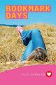 Bookmark Days (Girlfriend Fiction 9)