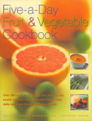 Five-a-day Fruit and Vegetable Cookbook