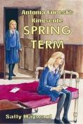 Antonia Forest's Kingscote Spring Term