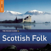 The Rough Guide to Scottish Folk [Audio]
