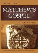 Delving into Matthew's Gospel