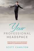 Your Professional Headspace