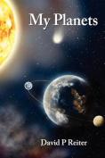 My Planets: A Fictive Memoir
