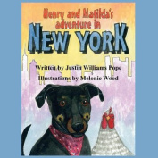 Henry and Matilda's Adventures in New York