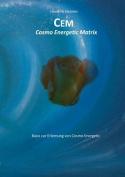 Cem - Cosmo Energetic Matrix [GER]