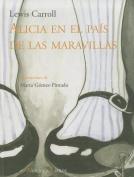 Alicia en el Pais de las Maravillas (Ilustrados  [Spanish]