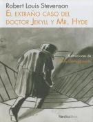 El Extrano Caso del Doctor Jekyll y Mr. Hyde [Spanish]