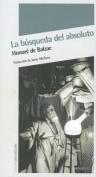 La Busqueda del Absoluto  [Spanish]
