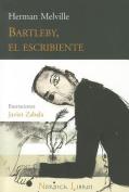 Bartleby, el Escribiente  [Spanish]