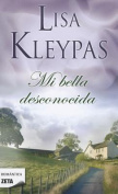 Mi Bella Desconocida [Spanish] [Spanish]
