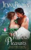 Perilous Pleasures (Astrology)